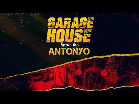 ANTONYO GARAGE HOUSE LIVE  - 2020.03.18