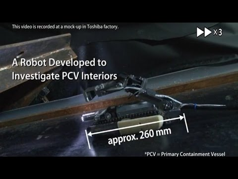 【Toshiba】A Robot Developed to Investigate PCV Interiors of Fukushima Daiichi Unit No.2