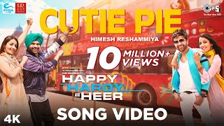 Happy Hardy And Heer movie Cutie Pie Official Song starring  Himesh Reshammiya & Sonia Mann