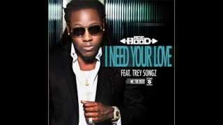 Ace Hood - I Need Your Love ft. Trey Songz **DL Link**