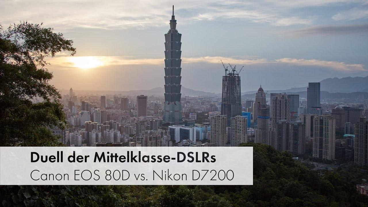 Download Canon EOS 80D vs. Nikon D7200 - Duell der Mittelklasse-DSLRs [Deutsch]