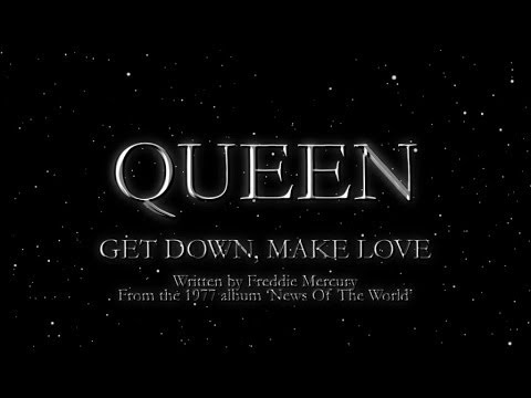 Queen - Get Down, Make Love (Official Lyric Video)