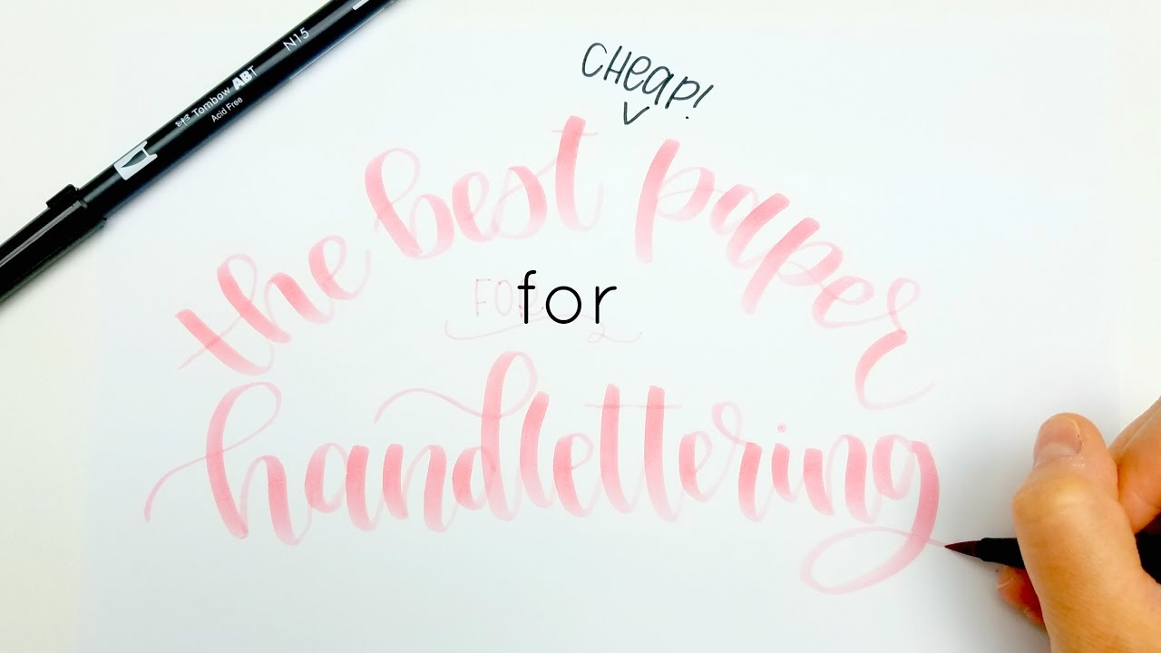 The Best Cheap Paper For Calligraphy Handlettering