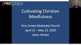 Week 1- Christian Mindfulness