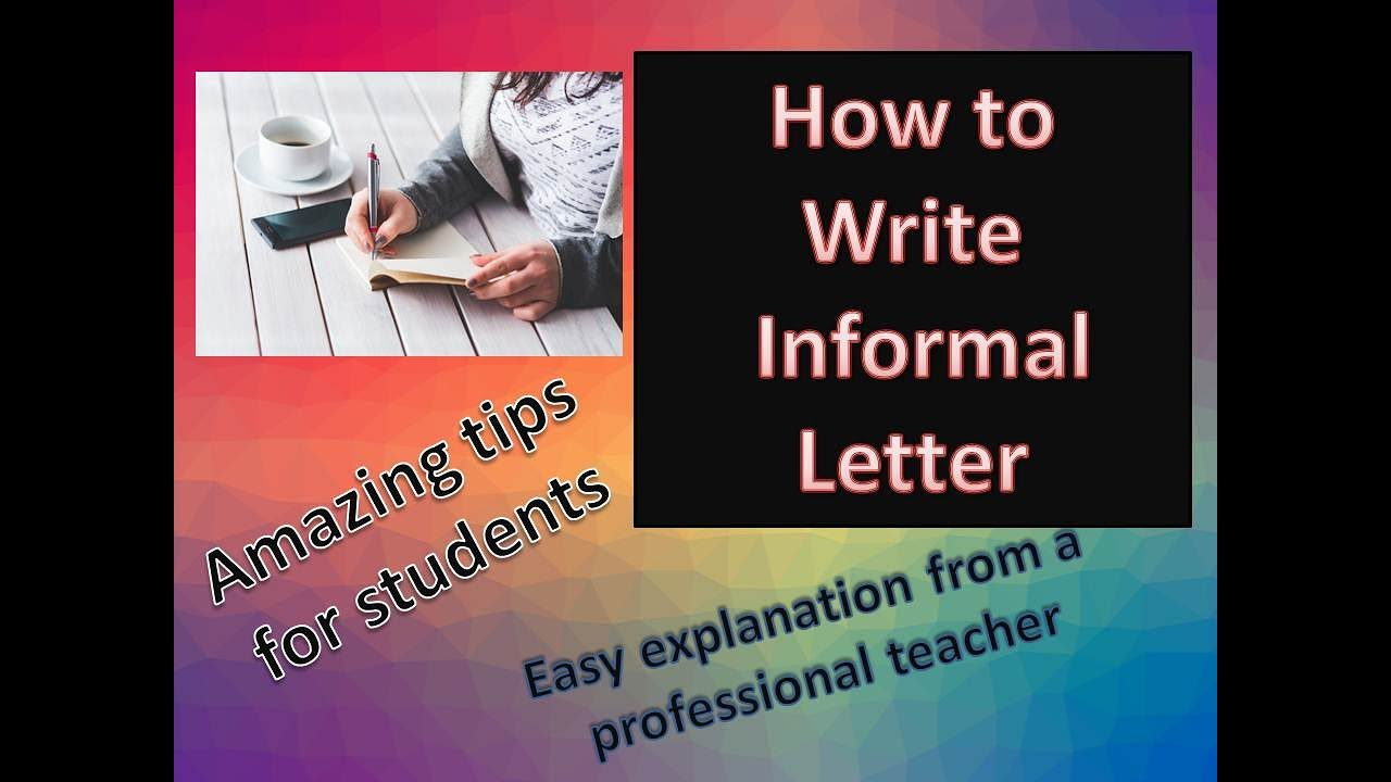 writing letter how to write informal letter youtube