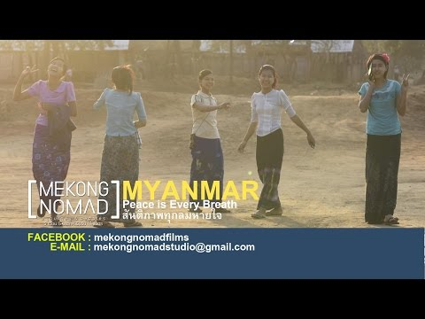 Mekong Nomad | Myanmar, Peace is Every Breath (EP4)