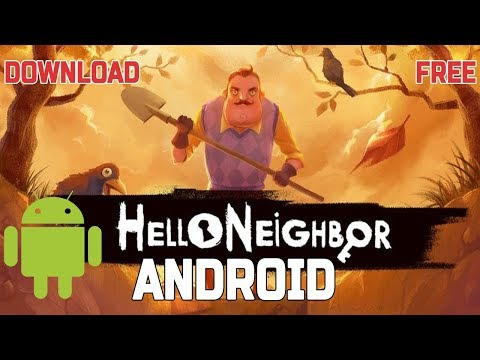 Hello Neighbor on Android | Download Free