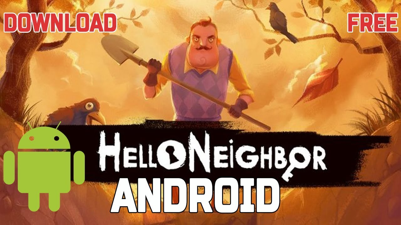 download hello neighbor gratis android