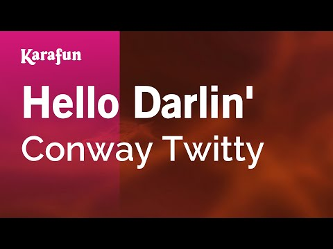 Karaoke Hello Darlin' - Conway Twitty *
