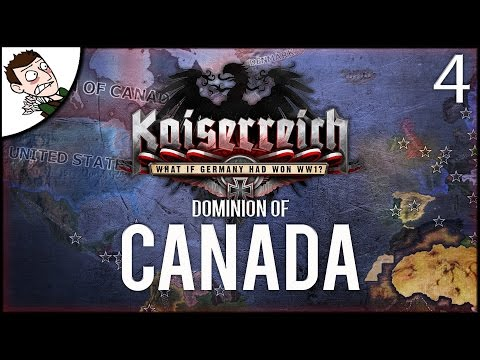 WAR WITH BRITAIN! Dominion of Canada - Kaiserreich Mod Hearts of Iron 4 Gameplay Part 4