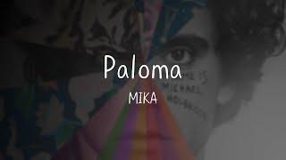 MIKA-Paloma [Eng/KOR/lyrics/한글 가사해석]