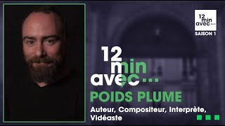 12 min avec - POIDS PLUME