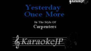 Yesterday Once More (Karaoke) - Carpenters