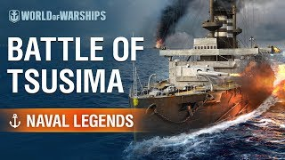 Naval Legends - Battle of Tsushima