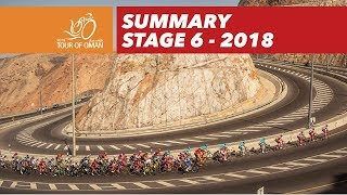 Summary - Stage 6 - Tour of Oman 2018
