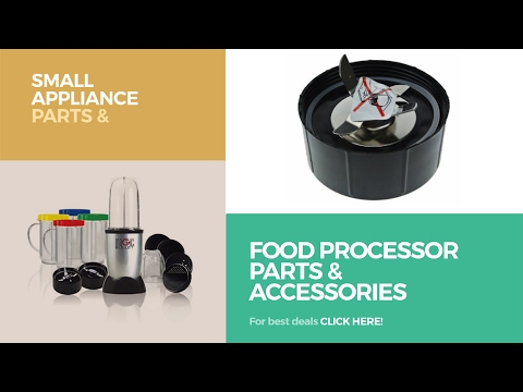 Food Processor Parts & Accessories // Small Appliance Parts & Accessories Best Sellers