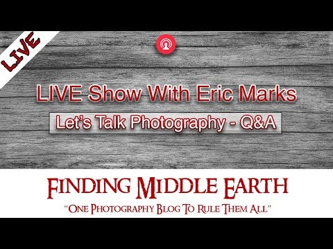 LIVE SHOW: Let's Talk Photography And Catch Up! Q&A