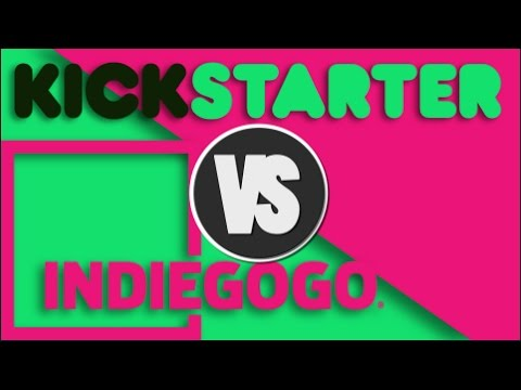 KICKSTARTER V.S. INDIEGOGO - Which one is right for you ...