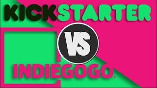 KICKSTARTER V.S. INDIEGOGO - Which one is right for you? | Crowdfunding Voice