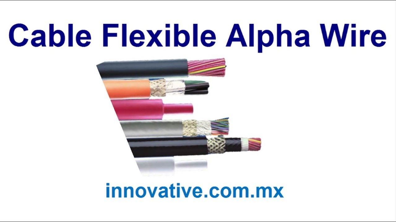 Cable Flexible Alpha Wire - YouTube