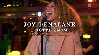 Joy Denalane - I Gotta Know (Live at Ina's Nacht)