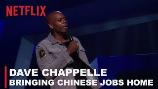 Dave Chappelle - Bringing Chinese jobs back to America    Equanimity