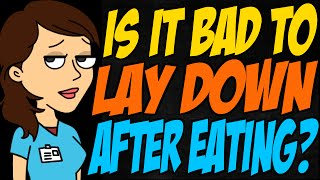 Is it Bad to Lay Down After Eating?