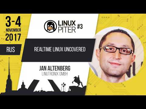"""[RUS] Jan Altenberg: """"Realtime Linux uncovered"""""""