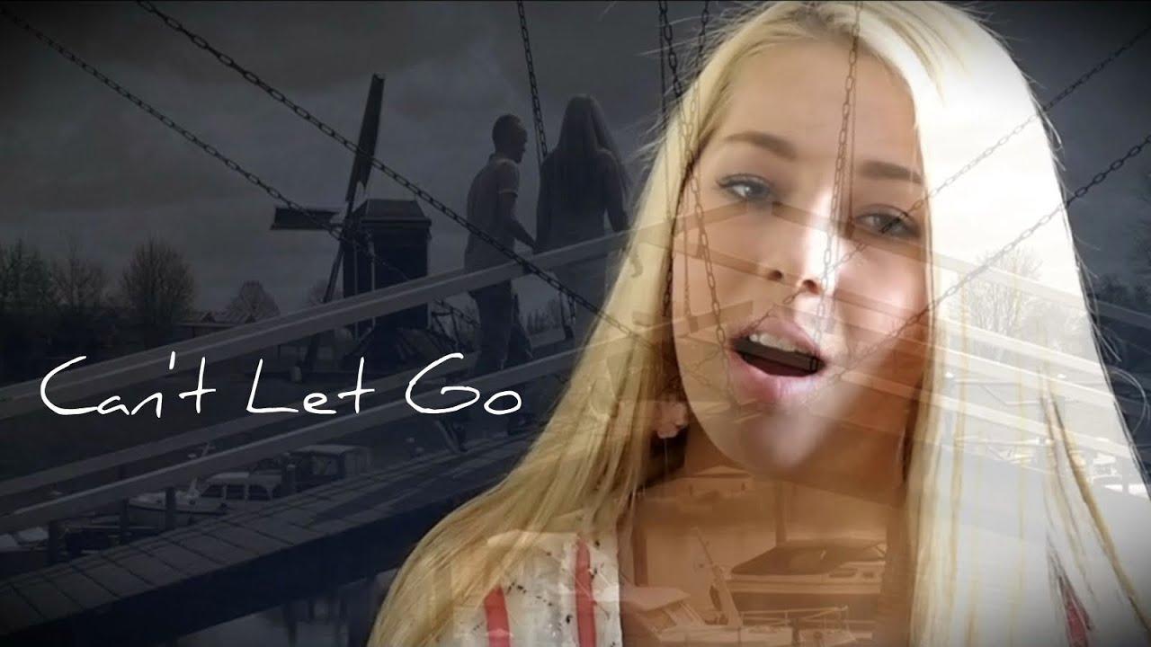 Karlijn Verhagen Cant Let Go Original Youtube