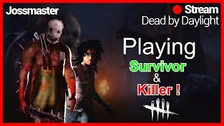 DBD ON PC ENG ! KILLER AND SURVIVOR TIME !!! LETS DO THIS !!! COME JOIN IN !!! ROAD TO 4k HOURS!!
