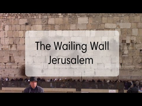 The Wailing Wall (Western Wall Temple Mount)- Virtual Tour Of Israel