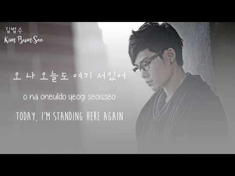 Kim Bum Soo - In Front of Your House (너의 집 앞에서) (Hangul/Rom/Eng Lyrics)