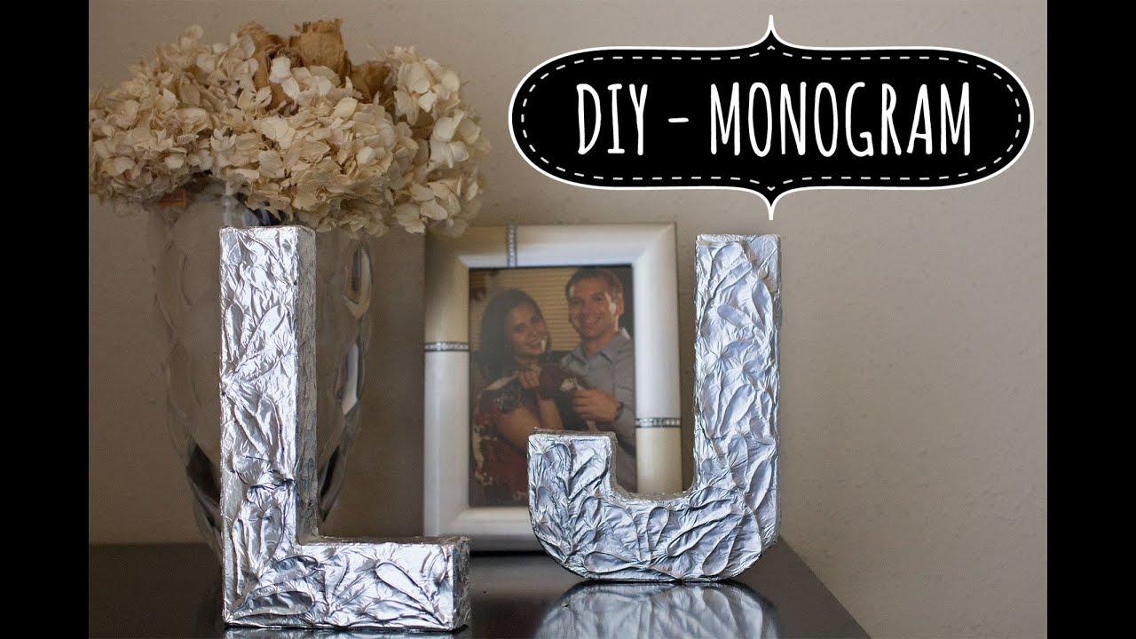 DIY Monogram Letters Monograma