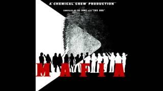 Chemical Crew - The Chemical Mafia [Full Album]