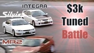 [ENG CC] $3k Tuned Battle - Integra Type R DC2, MR-2 G-Limited, K's Silvia S14 HV32