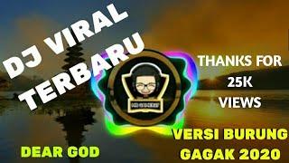 Download Lagu Dj Dear God Versi ( Remix Gagak) mp3