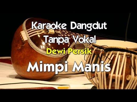 Karaoke Dewi Persik - Mimpi Manis