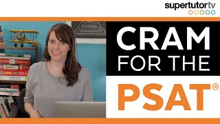 How to Cram for the PSAT: Last-minute tips, tricks, and strategies for National Merit Scholars