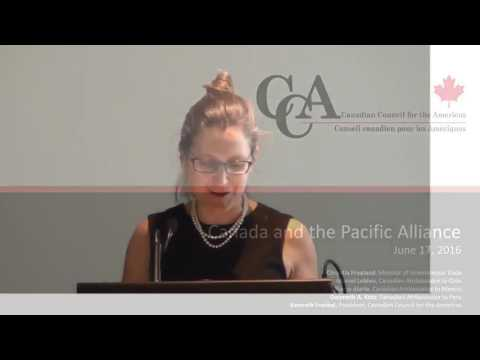Minister Chrystia Freeland - Canada and the Pacific Alliance