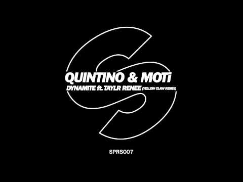 Quintino & MOTi feat. Taylr Renee - Dynamite (Yellow Claw Remix) [Official]