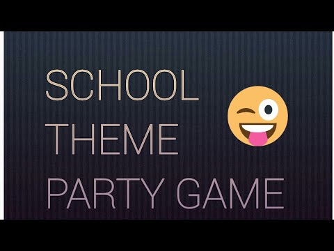 ZtoA😉(school Theme Party Game)😊