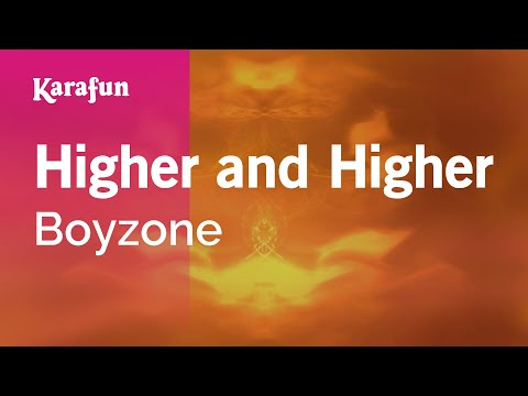 Karaoke Higher And Higher - Boyzone *
