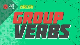 English : Group Verbs [SSC | HSC | Admission]