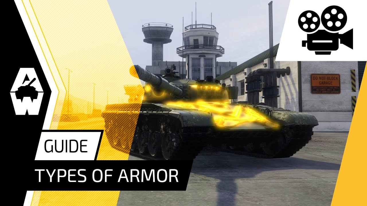 Armored Warfare - Guide: Armor Types