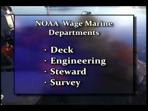 Wage Mariners: The Backbone of the NOAA Fleet:  Deck Department Version