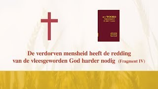 'De verdorven mensheid heeft de redding van de vleesgeworden God harder nodig' (Fragment IV)