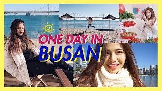 One Day in Busan เที่ยวปูซาน No Plan งงๆ 1 วัน ครบทั้งทะเลสวย ปูยักษ์ คาเฟ่ชิค คนหล่อ| AeBong ♡