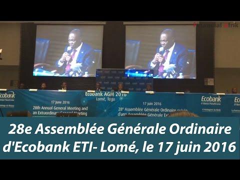 28e Assemblée Générale Ordinaire d'Ecobank ETI- Lomé, le 17 juin 2016