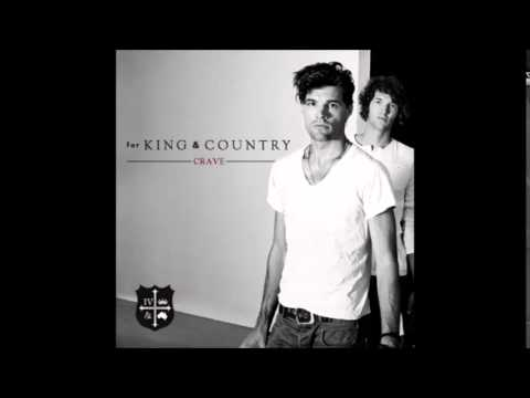Love's to blame- For King and Country