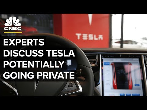 Is Tesla Going Private? Here's What Four Experts Say | CNBC